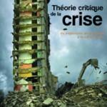 Publicación del nuevo número de Revue Illusio: Theorie Critique de la crise